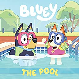Bluey: The Pool by [Bluey]