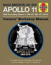 Apollo 11 50th Anniversary Edition: An insight into the hardware from the first manned mission to land on the moon