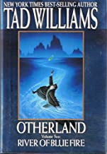 Otherland - Volume Two: River of Blue Fire (Signed Copy)