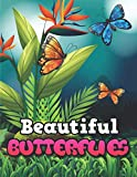 Beautiful Butterflies: Butterflies COLORING BOOK FOR Children 4 to 8 Years Old 35 Coloring Pages of...