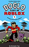 Doglo, Lost in Roblox: Escape from Prison Edition (English Edition)