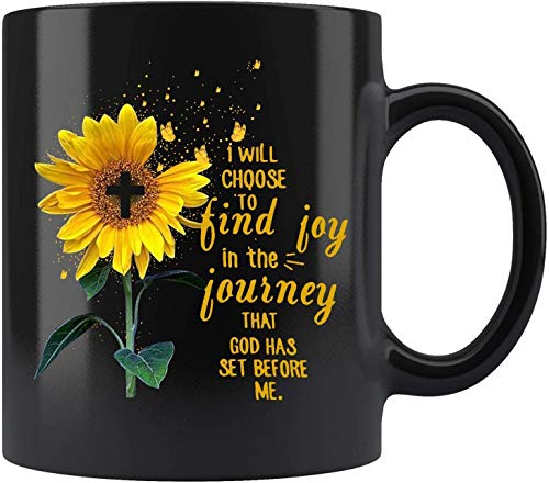 I Will Choose To Find Joy In The Journey That God Has Set Before Me Sunflower Mug Sunflower Lover Gift Mug Jesus Christ Gift Mug Coffee Mug 11oz 15oz Gift MUGREEVA