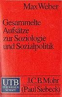 Gesammelte Aufsaetze zur Soziologie und Sozialpolitik