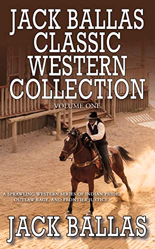 Jack Ballas Classic Western Collection, Volume 1