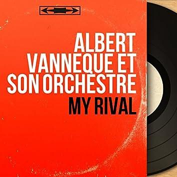 My Rival (Mono Version)