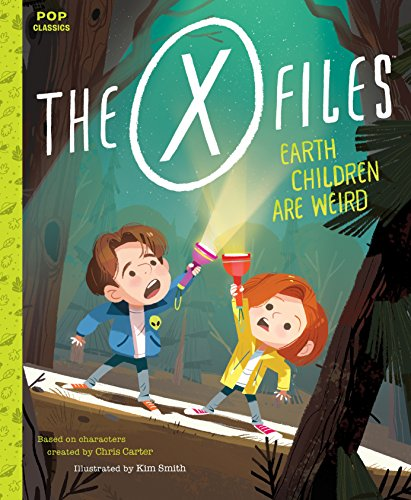 The X-Files: Earth Children Are Weird: A Picture Book (Pop Classics 2) (English Edition)