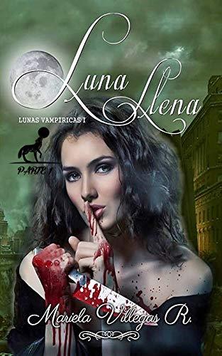 Luna Llena de Mariela Villegas R.