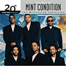 The Best of Mint Condition: 20th Century Masters - Millennium Collection by Mint Condition (2006-05-03)