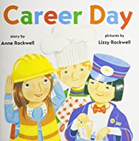 Harcourt School Publishers Trophies: Library Book Grade K Career Day 0153265329 Book Cover