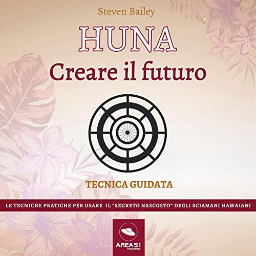 Huna. Creare il futuro copertina