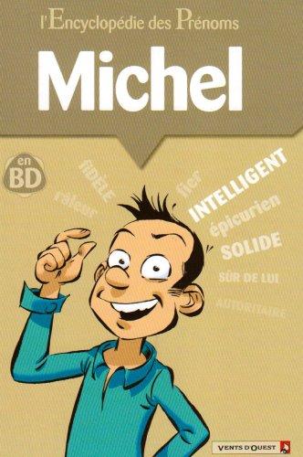 L'Encyclopédie des prénoms - Tome 31: Michel