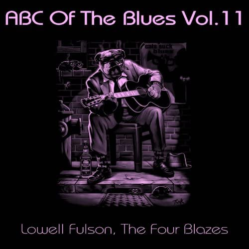 Lowell Fulson, The Four Blazes
