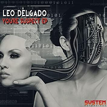 You're Suspect EP