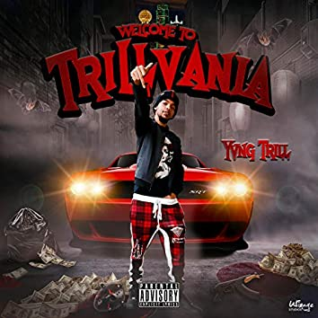 Welcome to Trillvania