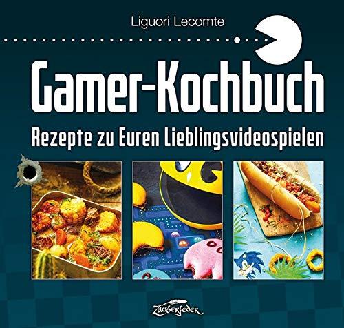 Gamer-Kochbuch: Rezepte zu Euren Lieblingsvideospielen
