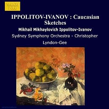 Ippolitov-Ivanov : Caucasian Sketches