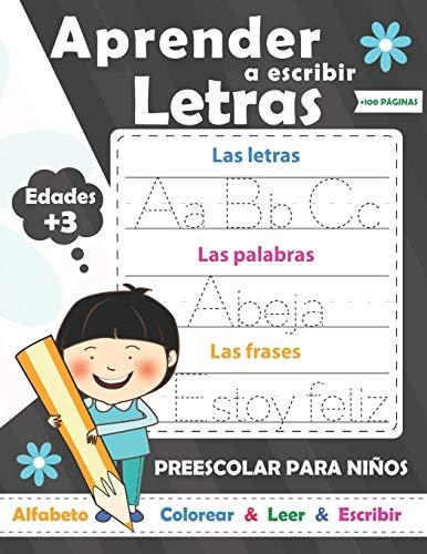Aprender a escribir letras para NIÑOS: Perfecto para aprender a rastrear las letras mayúsculas y minúsculas-Ejercicios divertidos para aprender el ... divertidos para aprender el alfabeto