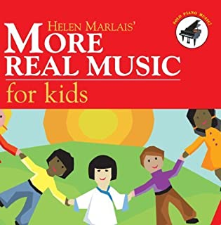 More Real Music for Kids by Helen Marlais