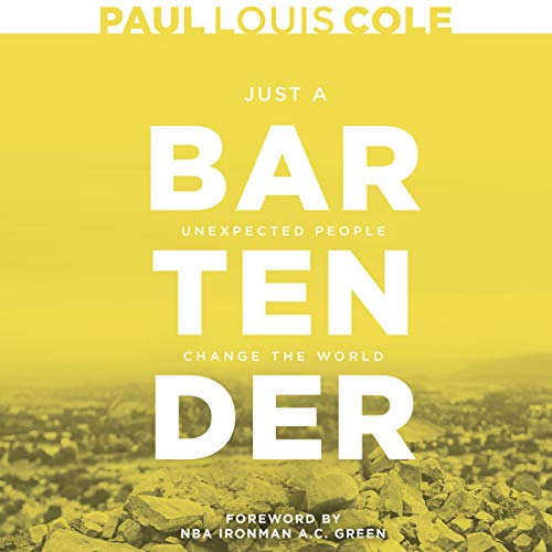 Just a Bartender: Unexpected People Change the World audiobook cover art