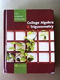 COLLEGE ALGEBRA+TRIGONOMETRY-NASTA ED. by HORNSBY, SCHNEIDER LIAL (2009-01-01)