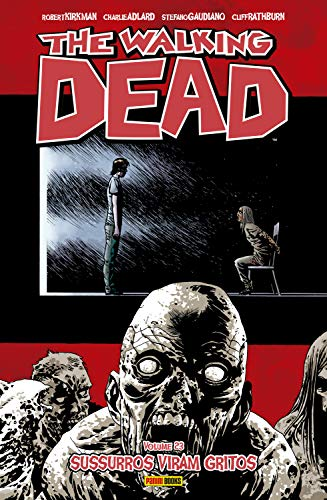 The Walking Dead - vol. 23 - Sussurros viram gritos (Portuguese Edition)