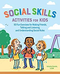 Get Social Skills Activities for Kids: 50 Fun Exercises for Making Friends, Talking and Listening, and Understanding Social Rules (AFFILIATE)