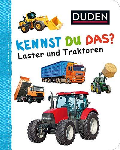 Kennst du das? Laster und Traktoren (DUDEN Pappbilderbücher Kennst Du das?)