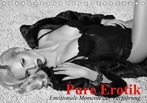 Pure Erotik. Emotionale Momente der Verführung (Tischkalender 2020 DIN A5 quer): Traumfrauen in schwarz-weiß für sinnliche Stunden (Monatskalender, 14 Seiten ) (CALVENDO Menschen)