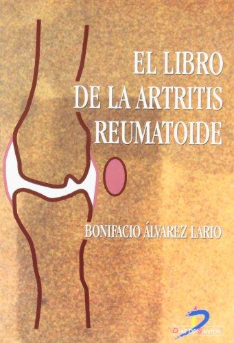 El libro de la artritis reumatoide (Spanish Edition)