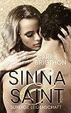 Sinna & Saint: Sündige Leidenschaft (Die L.A. VIP-Reihe 1)