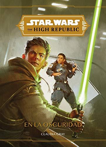 Star Wars. The High Republic. En la oscuridad: Narrativa