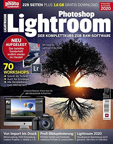 Photoshop Lightroom 2020 - Der Komplettkurs zur RAW-Software