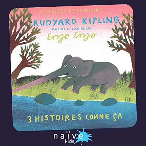 Trois histoires comme ça de Rudyard Kipling