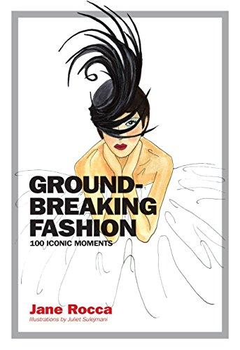 Image of Groundbreaking Fashion: 100 Iconic Moments