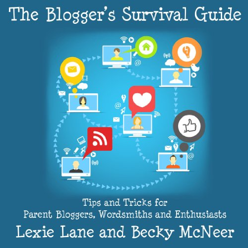 The Blogger's Survival Guide audiobook cover art
