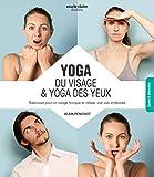 Yoga du visage & yoga des yeux - Techniques de bien-être associées