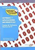 Cuerpo de Profesores Técnicos de F.P.  Sistemas y Aplicaciones Informáticas.  Temario Vol. II: 2 (Profesores Fp 2012 (cep))
