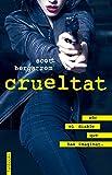 Crueltat (Ficció) (Catalan Edition)