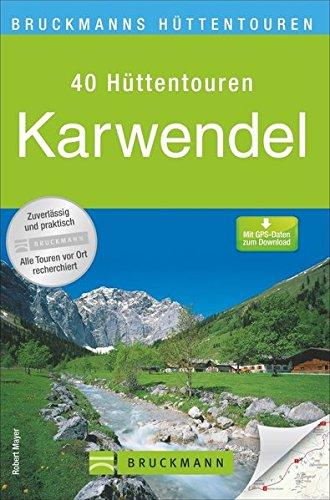 Bruckmanns Hüttentouren Karwendel (Bruckmanns Wanderführer)