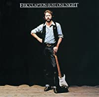 Just One Night by ERIC CLAPTON (2011-11-15)