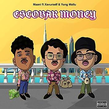 Escobar Money (feat. Xavurself & Yung Mallu)