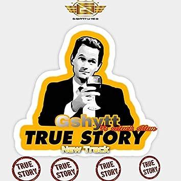 True Story (feat. Mack Man)