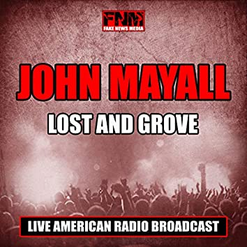 Lost and Grove (Live)