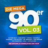 Die Mega 90er, Vol. 3 [Explicit]