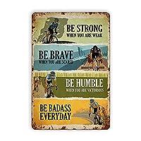 サイクリングは丈夫で勇敢で謙虚なスズマーク、アンティークスズ金属マーク壁装飾ホームバーバーアート壁パネルノスタルジックポスター装飾マーク錆びた金属スズマーク8x12インチ