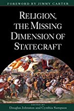 Religion, The Missing Dimension of Statecraft (1995-10-19)