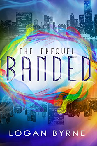 Banded: The Prequel (Book 0.5)