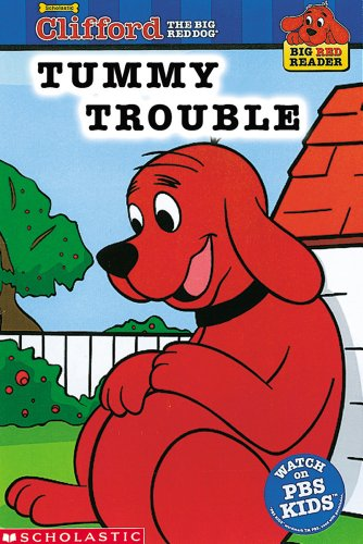Tummy Trouble: Clifford the Big Red Dog (Big Red Reader Series)の詳細を見る