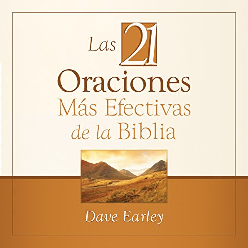 Las 21 Oraciones Más Efectivas de la Biblia [The 21 Most Effective Prayers of the Bible] audiobook cover art
