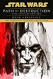 Path of Destruction (Star Wars: Darth Bane Trilogy - Legends)
